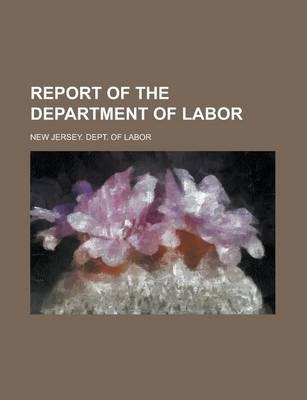 Report of the Department of Labor