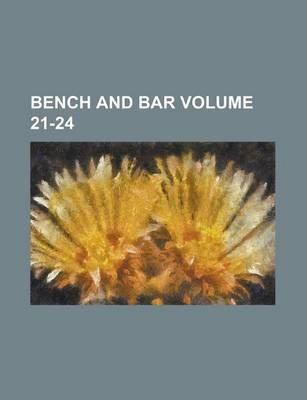 Bench and Bar Volume 21-24