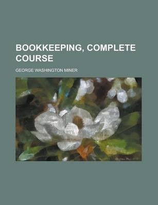 Bookkeeping, Complete Course