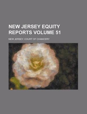 New Jersey Equity Reports Volume 51