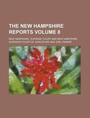 The New Hampshire Reports Volume 8