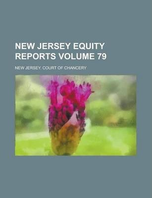 New Jersey Equity Reports Volume 79