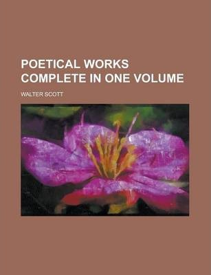 Poetical Works Complete in One Volume