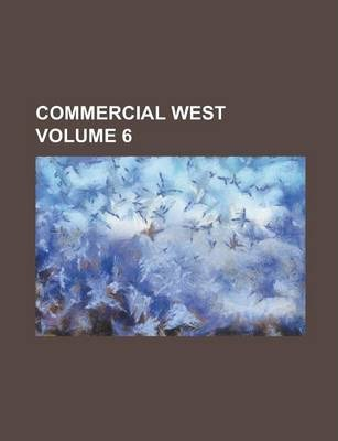 Commercial West Volume 6