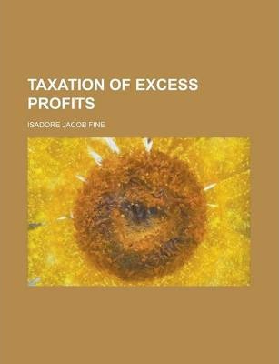 Taxation of Excess Profits