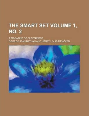 The Smart Set; A Magazine of Cleverness Volume 1, No. 2