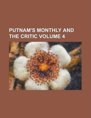Putnam's Monthly and the Critic Volume 4