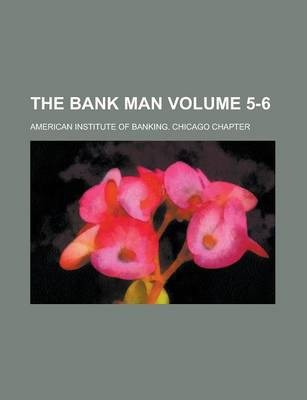 The Bank Man Volume 5-6