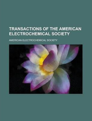 Transactions of the American Electrochemical Society Volume 33