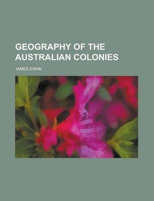 Geography of the Australian Colonies