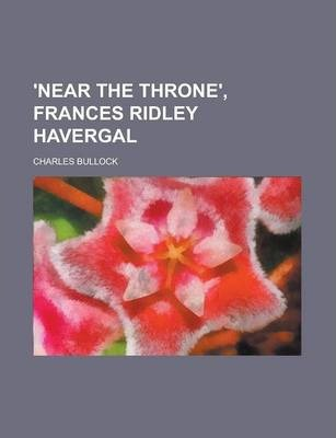 'Near the Throne', Frances Ridley Havergal