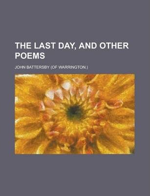 The Last Day, and Other Poems