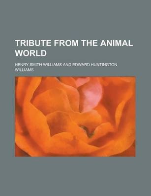 Tribute from the Animal World