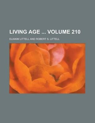 Living Age Volume 210