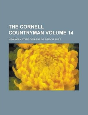 The Cornell Countryman Volume 14
