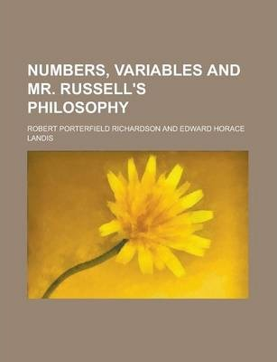 Numbers, Variables and Mr. Russell's Philosophy