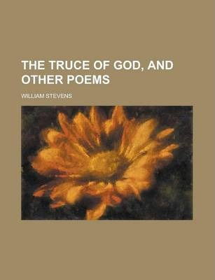 The Truce of God, and Other Poems