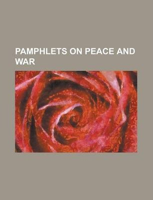 Pamphlets on Peace and War