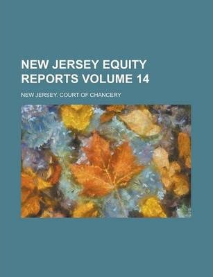 New Jersey Equity Reports Volume 14