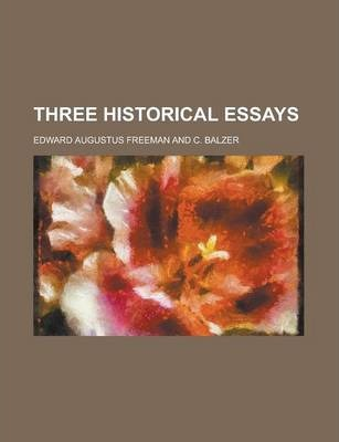 Three Historical Essays