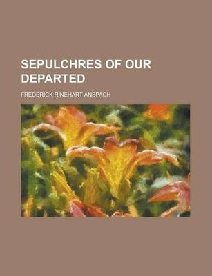 Sepulchres of Our Departed