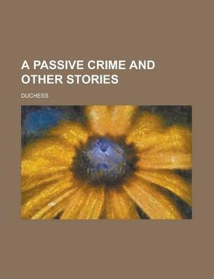 A Passive Crime and Other Stories