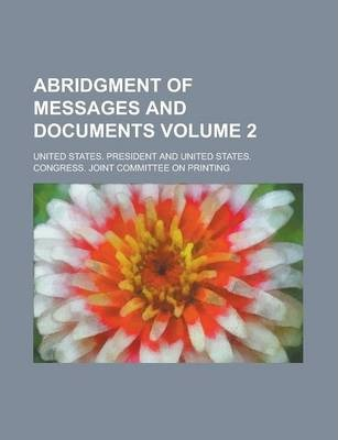 Abridgment of Messages and Documents Volume 2