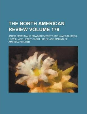 The North American Review Volume 179
