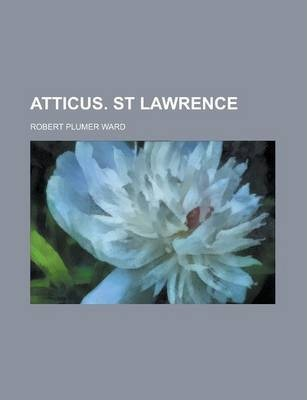 Atticus. St Lawrence