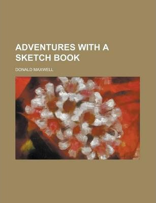 Adventures with a Sketch Book