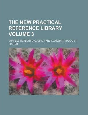 The New Practical Reference Library Volume 3