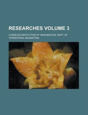 Researches Volume 3