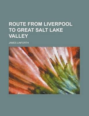 Route from Liverpool to Great Salt Lake Valley
