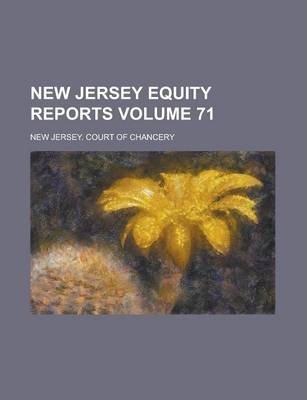 New Jersey Equity Reports Volume 71