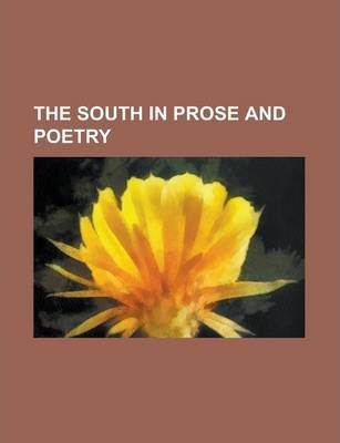The South in Prose and Poetry