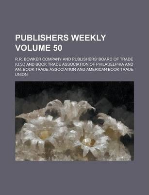 Publishers Weekly Volume 50