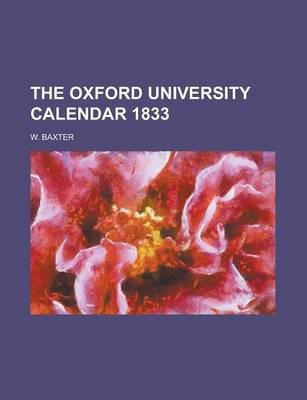 The Oxford University Calendar 1833
