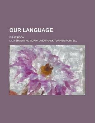 Our Language; First Book