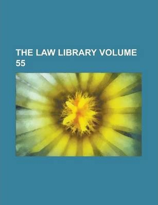 The Law Library Volume 55