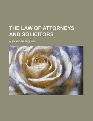 The Law of Attorneys and Solicitors