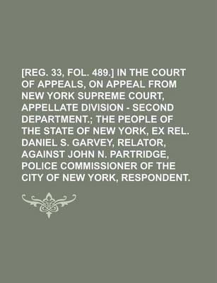[Reg. 33, Fol. 489.] in the Court of Appeals, on Appeal from New York Supreme Court, Appellate Division - Second Department