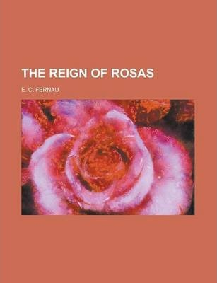 The Reign of Rosas