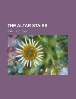 The Altar Stairs