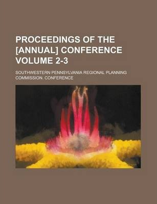 Proceedings of the [Annual] Conference Volume 2-3