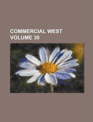 Commercial West Volume 30