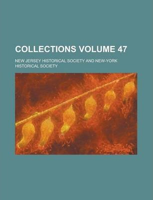 Collections Volume 47