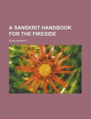 A Sanskrit Handbook for the Fireside