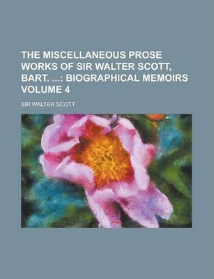 The Miscellaneous Prose Works of Sir Walter Scott, Bart. Volume 4