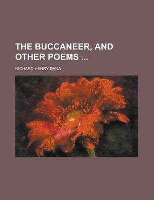 The Buccaneer, and Other Poems
