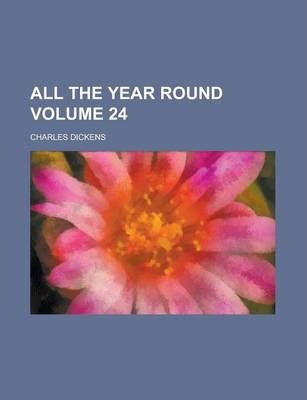 All the Year Round Volume 24